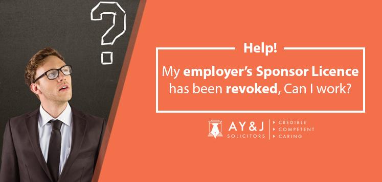 Help! My employer's Sponsor Licence has been revoked, Can I work?