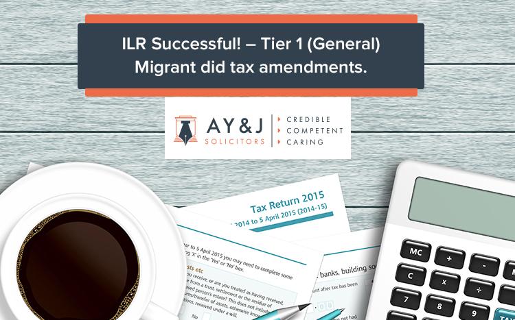 ILR Successful! – Tier 1 (General) Migrant did tax amendments.