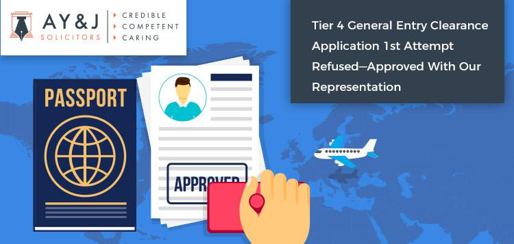 Tier 4 General Entry Clearance Application 1st Attempt Refused—Approved With Our Representation