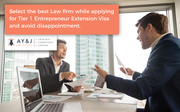 Select the best Law firm while applying for Tier 1 Entrepreneur Extension Visa and avoid disappointment.