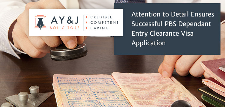 Attention to Detail Ensures Successful PBS Dependant Entry Clearance Visa Application 1