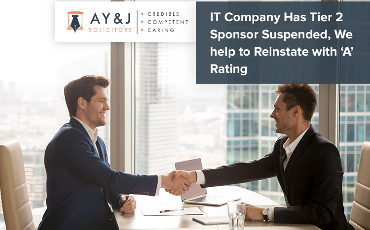 IT Company Has Tier 2 Sponsor Suspended, We help to Reinstate with 'A' Rating