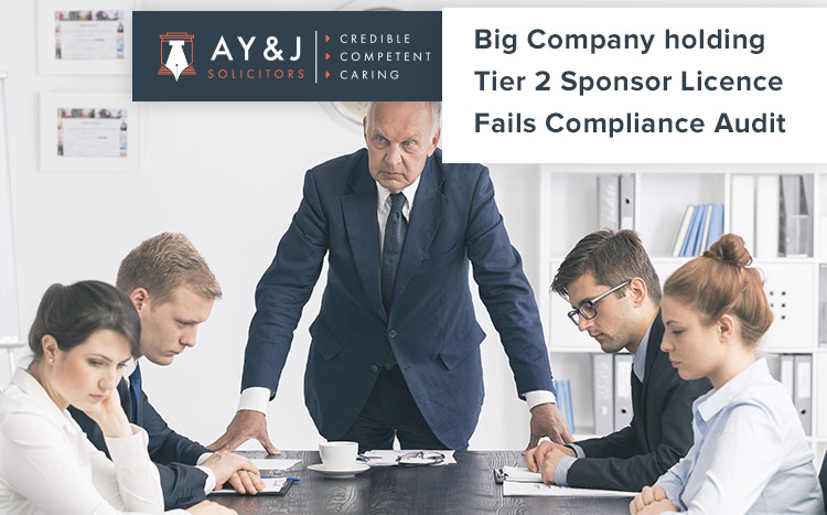 Big Company holding Tier 2 Sponsor Licence Fails Compliance Audit