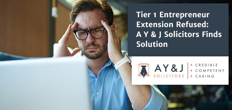 Tier 1 Entreprenuer Extension Refused