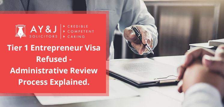 How to Get Administrative Review of Tier 1 Entrepreneur Visa Refusal