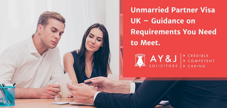 Requirements Guidance for Unmarried Partner Visa UK