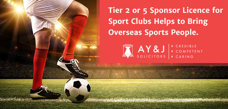 Tier 2 or 5 Sponsor Licence for Sport Clubs Helps to Bring Overseas Sports People