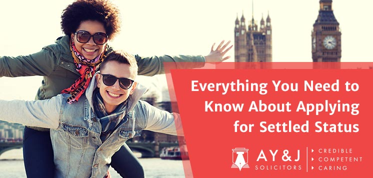 Everything You Need to Know About Applying for Settled Status