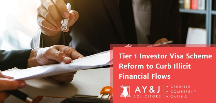 Tier 1 Investor Visa Scheme Reform to Curb Illicit Financial Flows