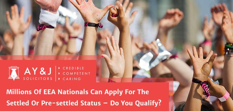 Millions Of EEA Nationals Can Apply For The Settled Or Pre-settled Status – Do You Qualify?