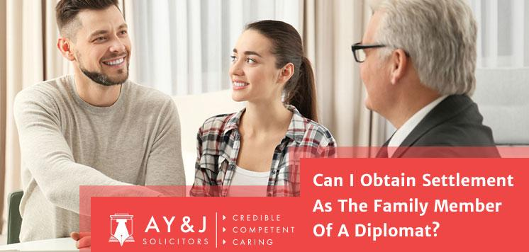 Can I Obtain Settlement As The Family Member Of A Diplomat?