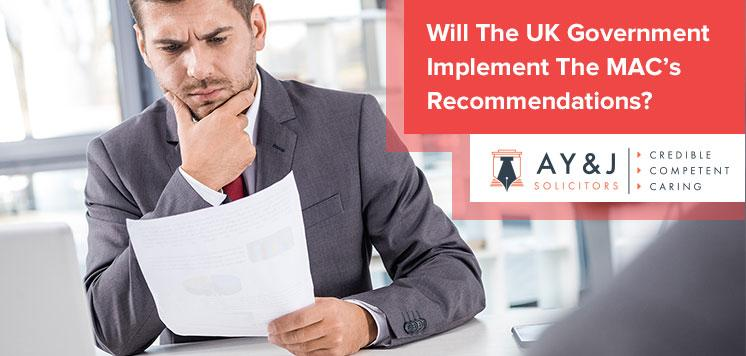 Will The UK Government Implement The MAC's Recommendations?