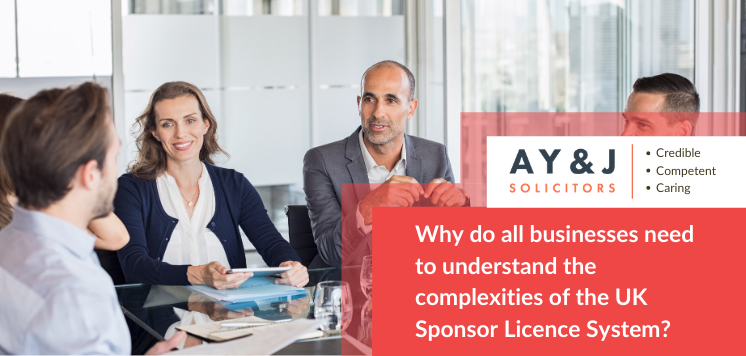 Why do all businesses need to understand the complexities of the UK Sponsor Licence System?