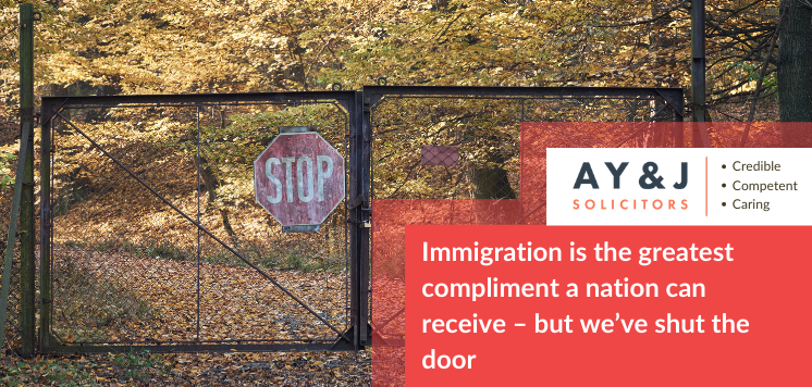 Immigration is the greatest compliment a nation can receive – but we've shut the door'