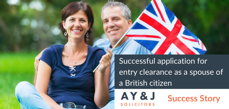 Successful application for entry clearance as a spouse of a British citizen