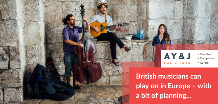 British musicians can play on in Europe – with a bit of planning