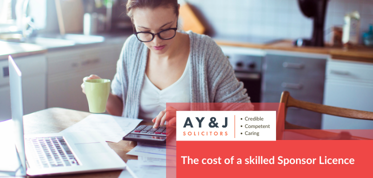The cost of a skilled Sponsor Licence