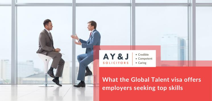 What the Global Talent visa offers employers seeking top skills
