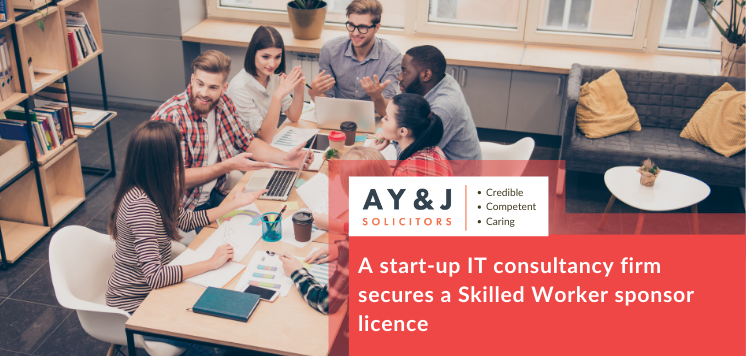 A start up IT consultancy firm secures Skilled Worker sponsor licence