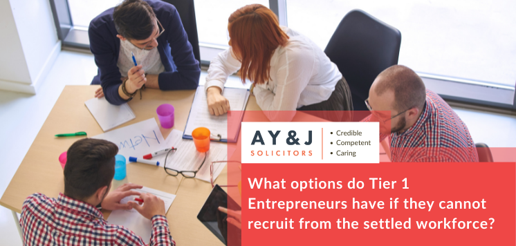 What options do Tier 1 Entrepreneurs have if they cannot recruit from the settled workforce?